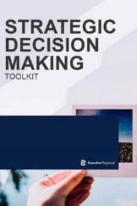 strategic decision making toolkit